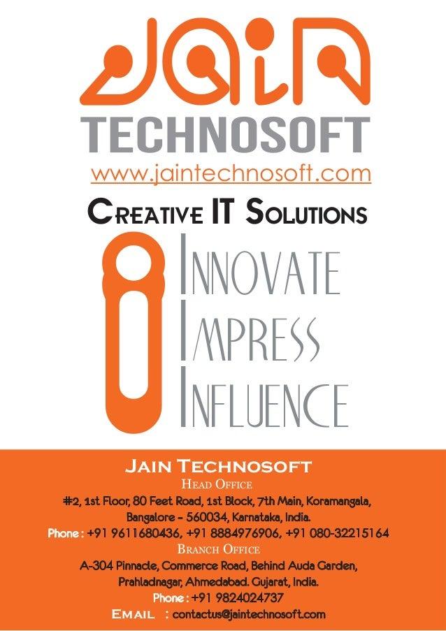 www.jaintechnosoft.com       Creative IT Solutions          i             ,QQRYDWH                        ,PSUHVV         ...
