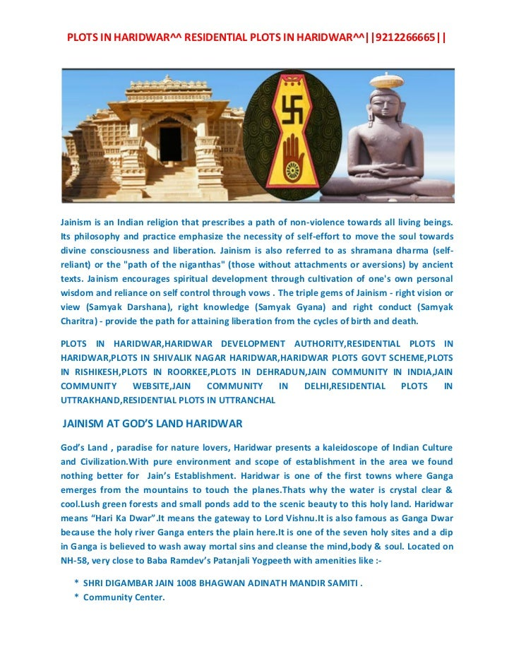 PLOTS IN HARIDWAR^^ RESIDENTIAL PLOTS IN HARIDWAR^^||9212266665||Jainism is an Indian religion that prescribes a path of n...