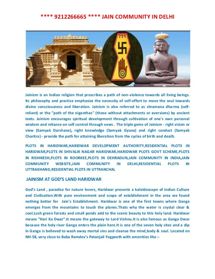 **** 9212266665 **** JAIN COMMUNITY IN DELHIJainism is an Indian religion that prescribes a path of non-violence towards a...