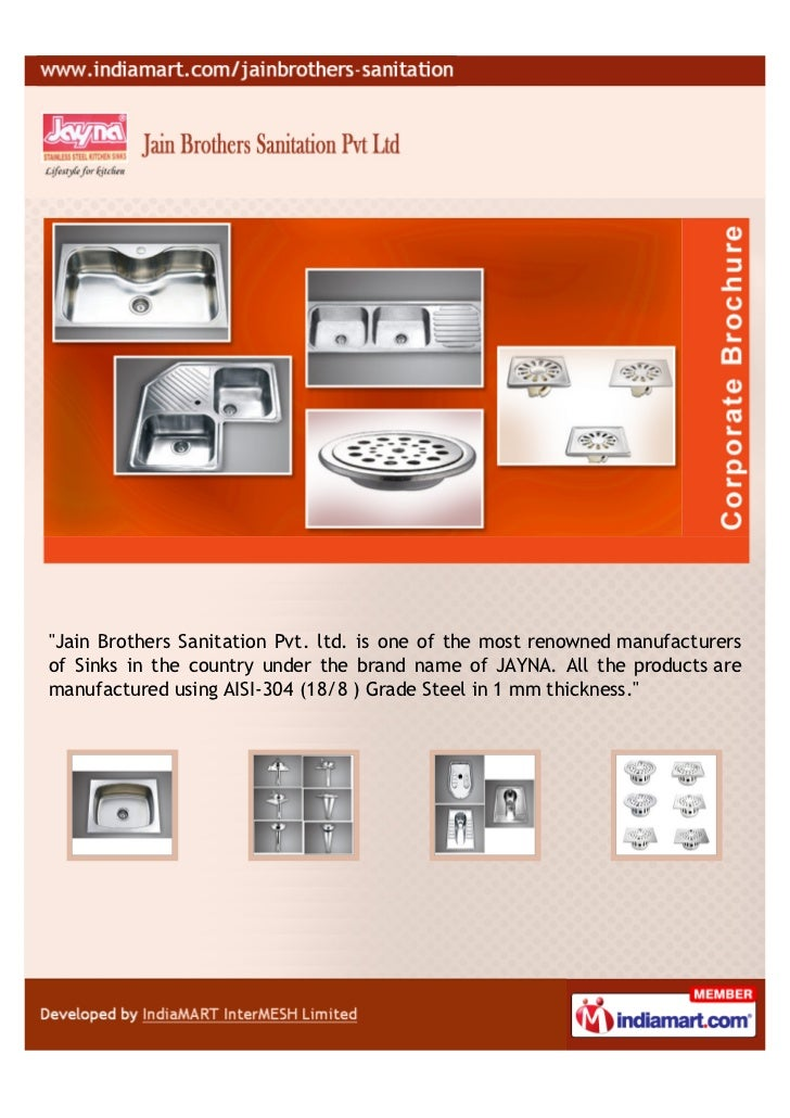 """Jain Brothers Sanitation Pvt. ltd. is one of the most renowned manufacturersof Sinks in the country under the brand name ..."