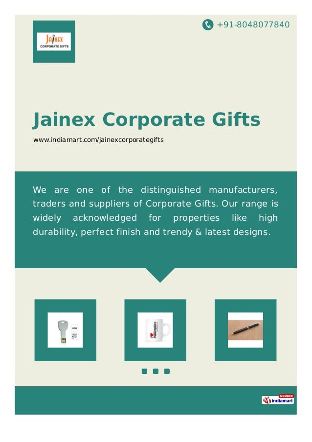 +91-8048077840 Jainex Corporate Gifts www.indiamart.com/jainexcorporategifts We are one of the distinguished manufacturers...