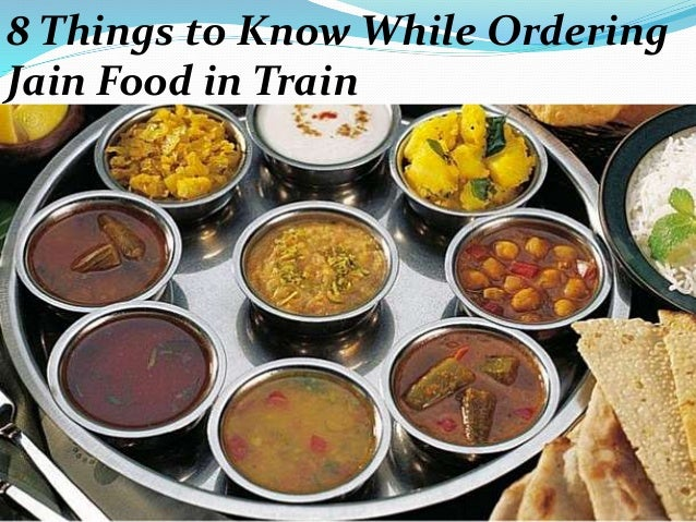 8 things to consider while ordering jain food in train jain food in train 2 forumfinder Image collections