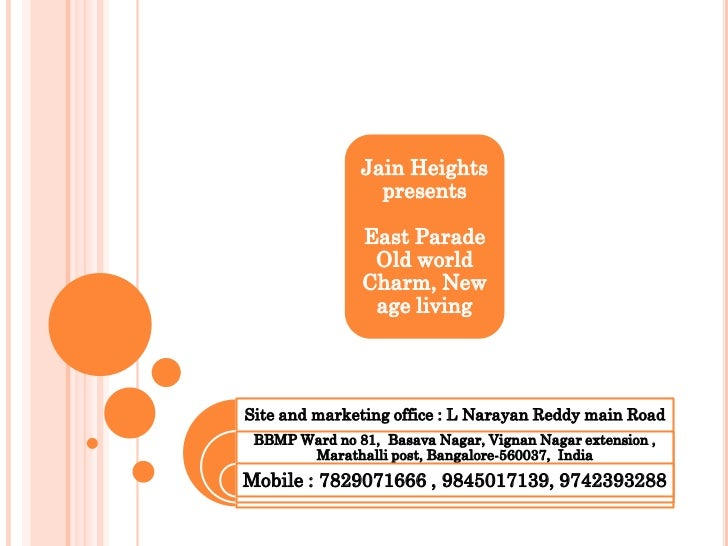 Jain Heights                 presents               East Parade                Old world               Charm, New         ...