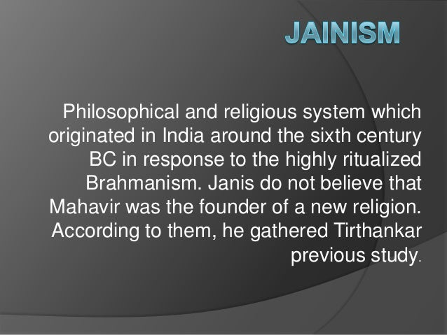 Philosophical and religious system whichoriginated in India around the sixth century     BC in response to the highly ritu...
