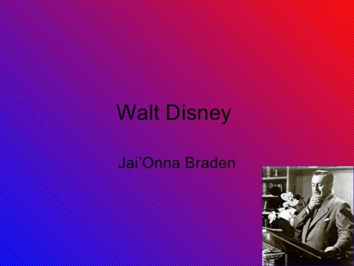 Walt Disney  Jai'Onna Braden
