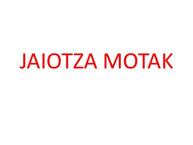 JAIOTZA MOTAK