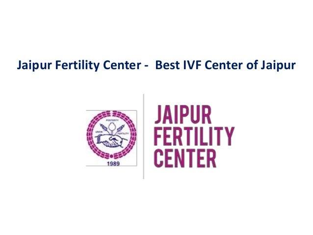 Jaipur Fertility Center - Best IVF Center of Jaipur