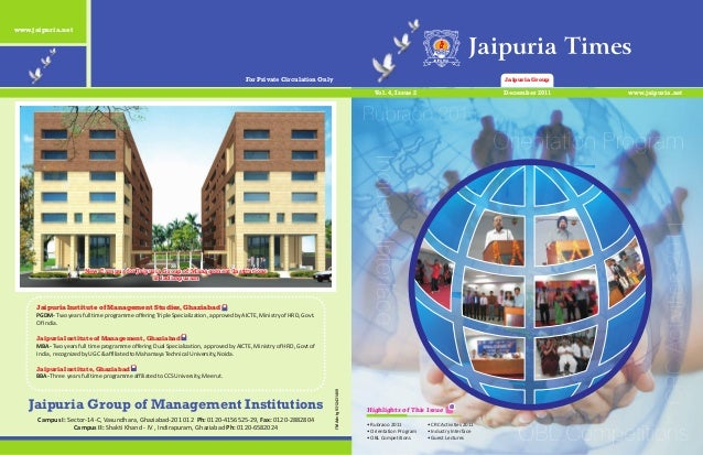 Jaipuria Group of Management Institutions Campus I: Sector-14-C, Vasundhara, Ghaziabad-201 012 Ph: 0120-4156525-29, Fax: 0...