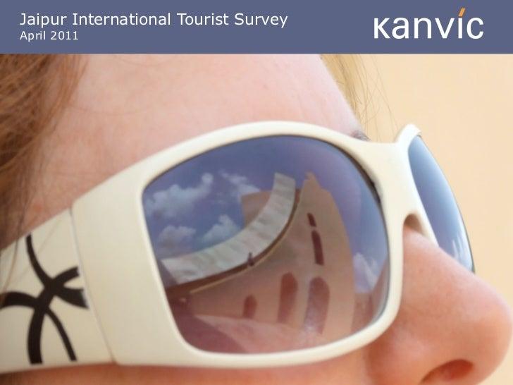 Jaipur International Tourist SurveyApril 2011