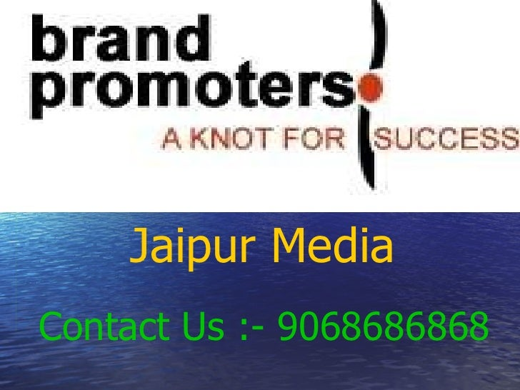 Jaipur Media   Contact Us :- 9068686868