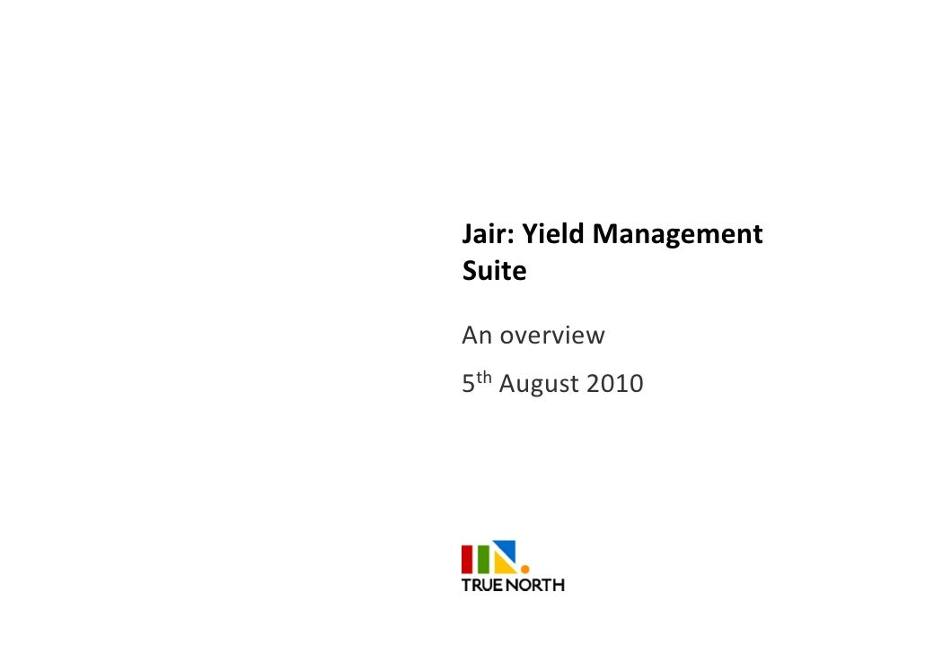 Jair: Yield ManagementSuiteAn overview5th August 2010