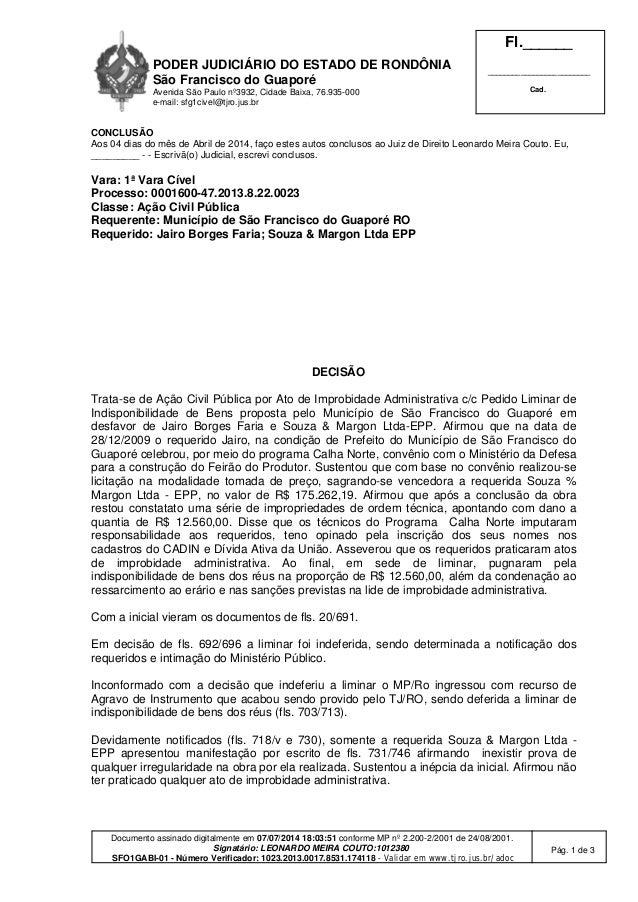 PODER JUDICIÁRIO DO ESTADO DE RONDÔNIA São Francisco do Guaporé Avenida São Paulo nº3932, Cidade Baixa, 76.935-000 e-mail:...