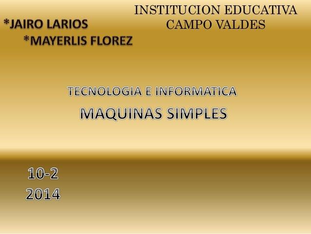 INSTITUCION EDUCATIVA  CAMPO VALDES