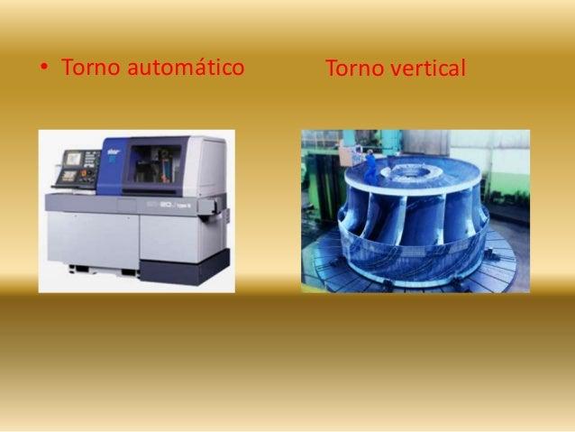 • Torno automático Torno vertical