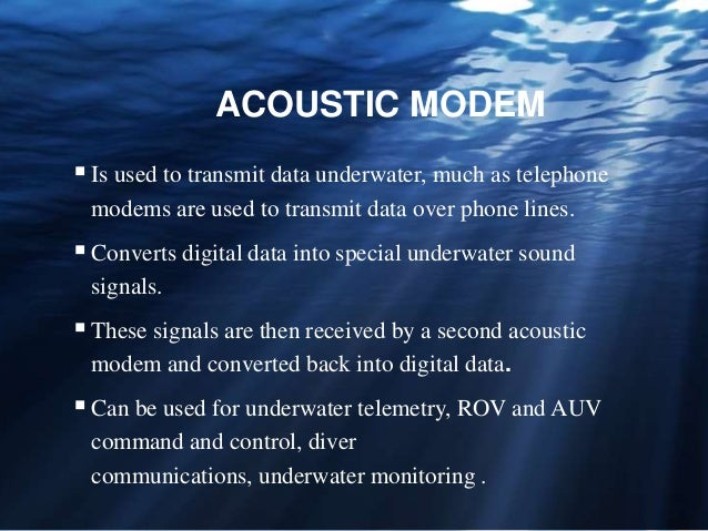 UNDER WATER ACOUSTIC COMMUNICATION