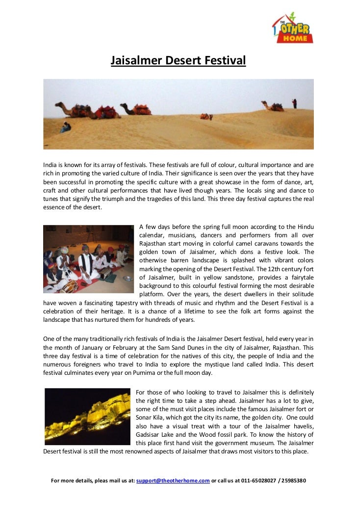 Jaisalmer Desert FestivalIndia is known for its array of festivals. These festivals are full of colour, cultural importanc...