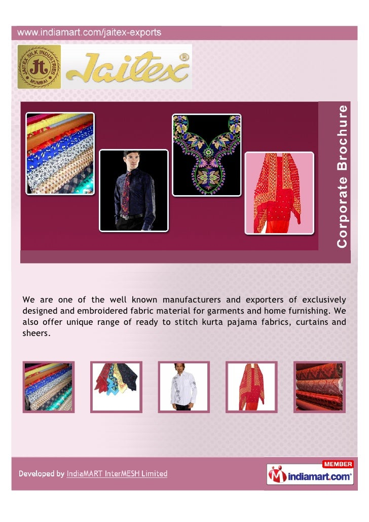 We are one of the well known manufacturers and exporters of exclusivelydesigned and embroidered fabric material for garmen...