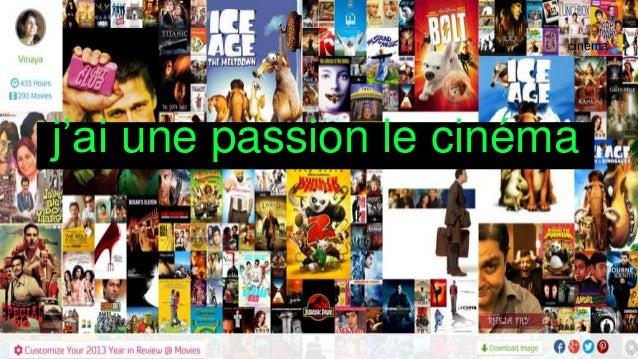 j'ai une passion le cinéma cinema