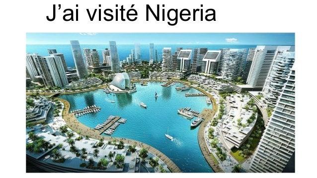 J'ai visité Nigeria