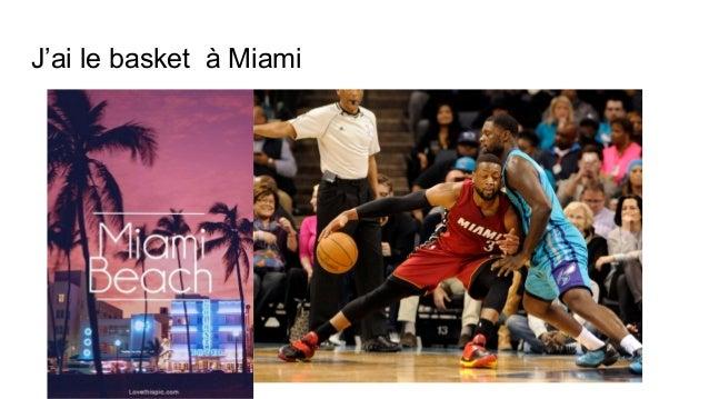 J'ai le basket à Miami