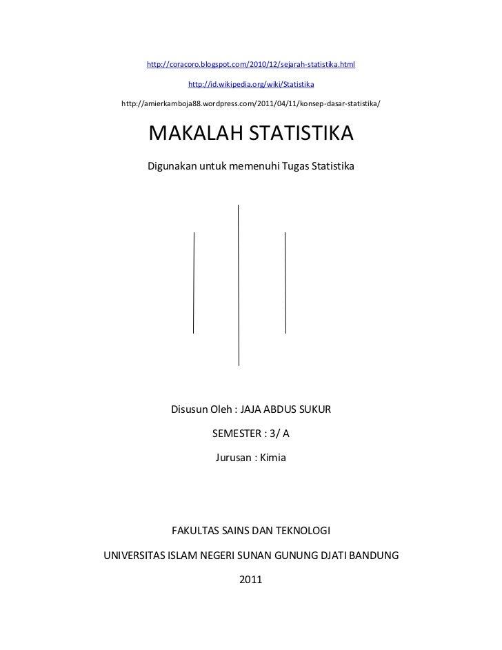 http://coracoro.blogspot.com/2010/12/sejarah-statistika.html                     http://id.wikipedia.org/wiki/Statistika  ...