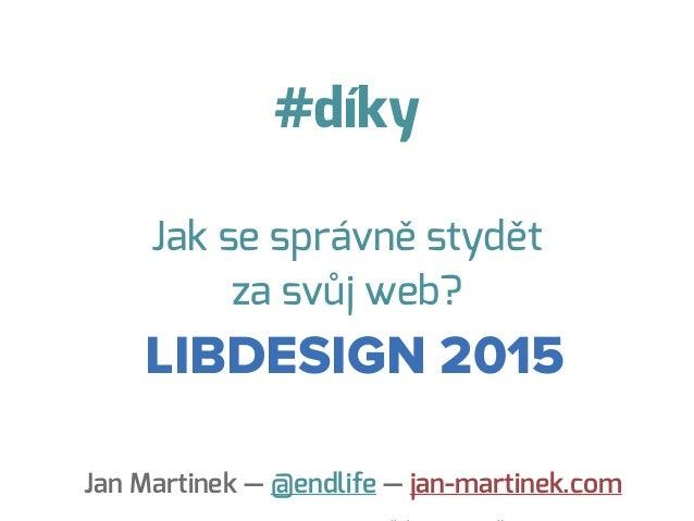 Jan Martinek: Jak se správně stydět za váš web