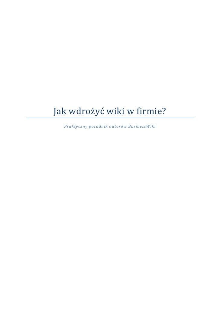 Jak wdrożyć wiki w firmie?   Praktyczny poradnik autorów BusinessWiki