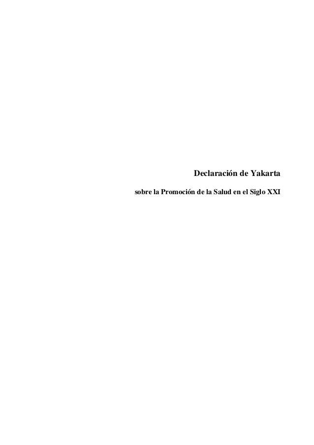 Declaración de Yakartasobre la Promoción de la Salud en el Siglo XXI