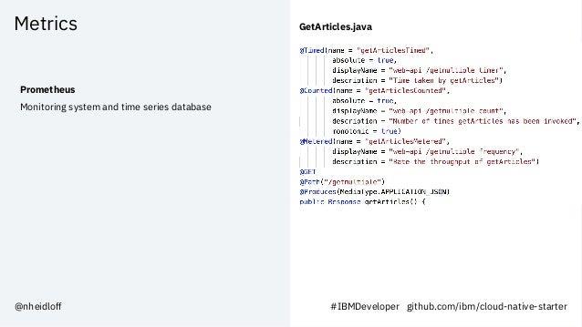 Metrics Prometheus Monitoring system and time series database GetArticles.java #IBMDeveloper github.com/ibm/cloud-native-s...