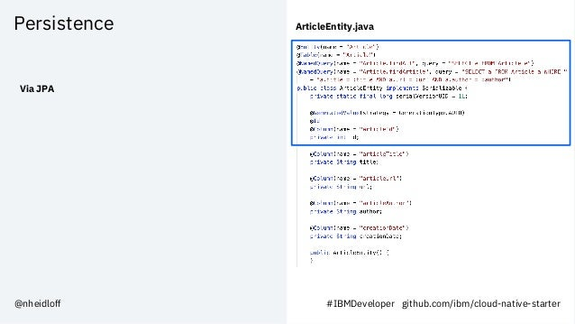 Persistence Via JPA ArticleEntity.java #IBMDeveloper github.com/ibm/cloud-native-starter@nheidloff