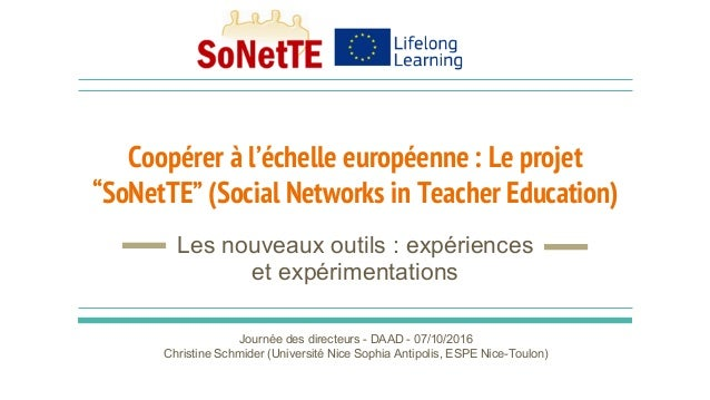 """Coopérer à l'échelle européenne : Le projet """"SoNetTE"""" (Social Networks in Teacher Education) Les nouveaux outils : expérie..."""