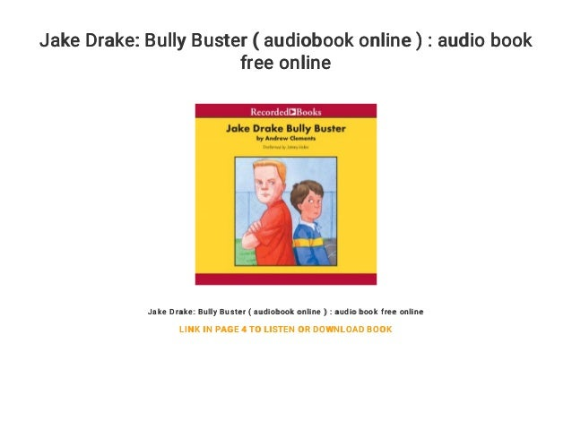 Jake Drake: Bully Buster ( audiobook online ) : audio book