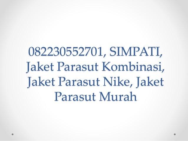 082230552701, SIMPATI, Jaket Parasut Kombinasi, Jaket Parasut Nike, Jaket Parasut Murah