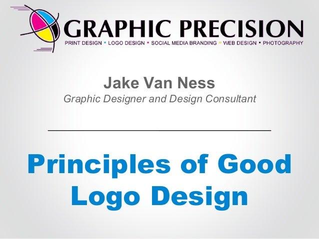 Jake Van Ness Graphic Designer and Design Consultant  Principles of Good Logo Design