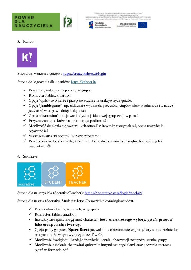 3. Kahoot Strona do tworzenia quizów: https://create.kahoot.it/login Strona do logowania dla uczniów: https://kahoot.it/ ✓...