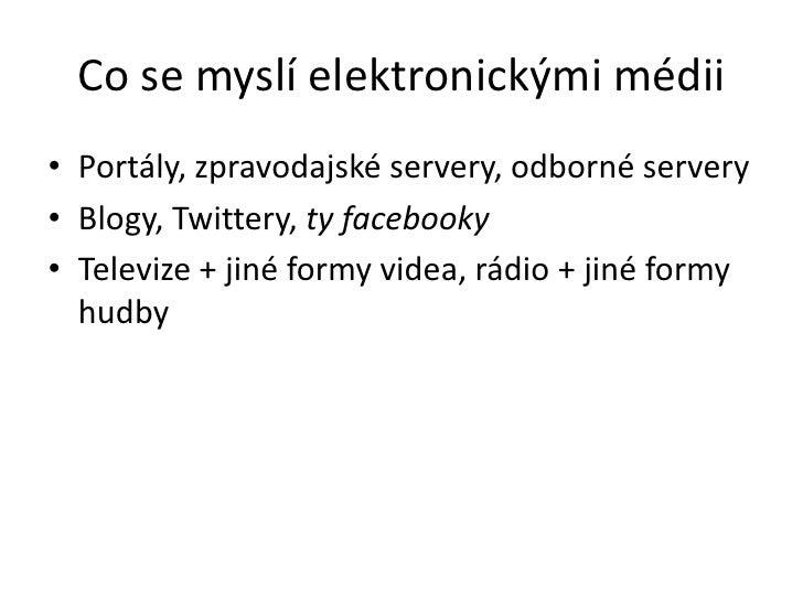 Jak měřit dosah elektronických médií Slide 3