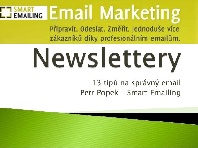 13 tipů na správný emailPetr Popek – Smart Emailing