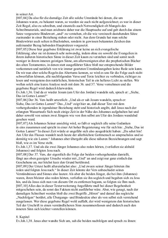 in seiner Art.[007,04] Da also für die damalige Zeit alle solche Umstände bei denen, die umJohannes waren, zu bekannt ware...