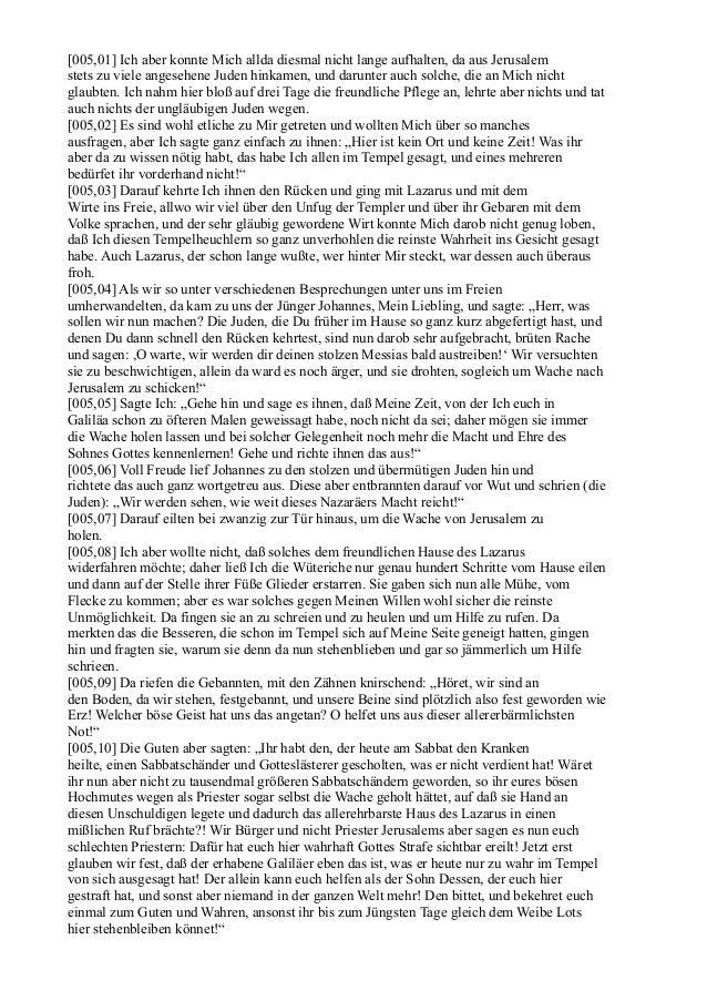 [005,01] Ich aber konnte Mich allda diesmal nicht lange aufhalten, da aus Jerusalemstets zu viele angesehene Juden hinkame...