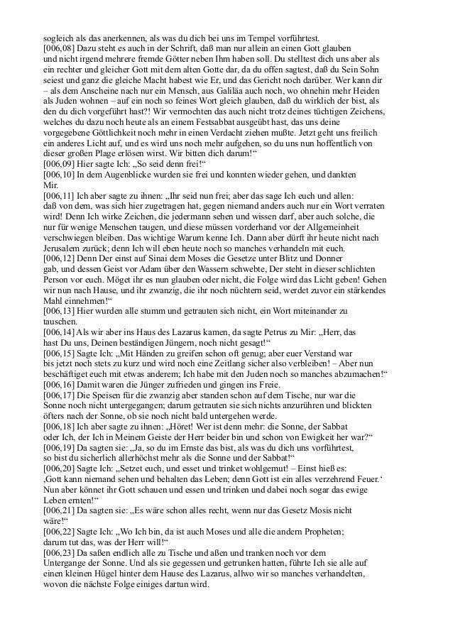 sogleich als das anerkennen, als was du dich bei uns im Tempel vorführtest.[006,08] Dazu steht es auch in der Schrift, daß...