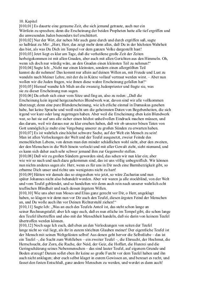 10. Kapitel[010,01] Es dauerte eine geraume Zeit, ehe sich jemand getraute, auch nur einWörtlein zu sprechen; denn die Ers...