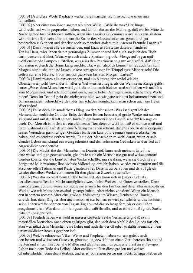 [003,01] Auf diese Worte Raphaels wußten die Pharisäer nicht so recht, was sie nuntun sollten.[003,02] Aber einer von ihne...