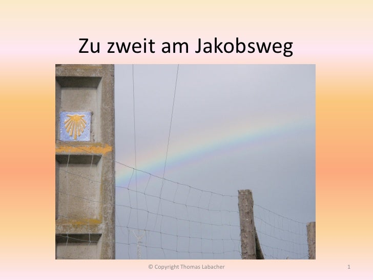 Zu zweit am Jakobsweg           © Copyright Thomas Labacher   1