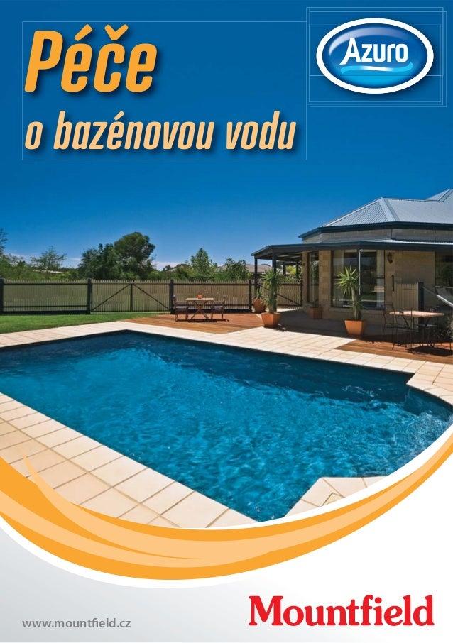 Péče obazénovou vodu  www.mountfield.cz