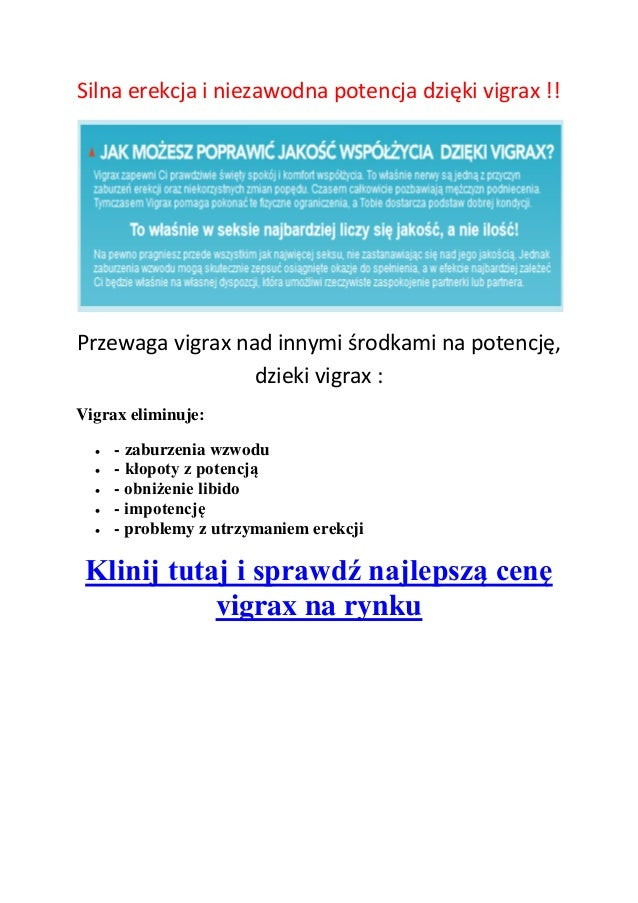 Silna erekcja i niezawodna potencja dzięki vigrax !!Przewaga vigrax nad innymi środkami na potencję,dzieki vigrax :Vigrax ...