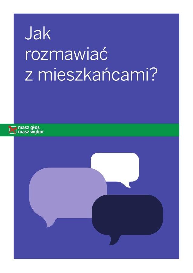 2 World Cafe > Jak rozmawiać z mieszkańcami? Nie wystarczy spotkać się i porozmawiać. Ważny jest rezultat rozmów – wspóln...