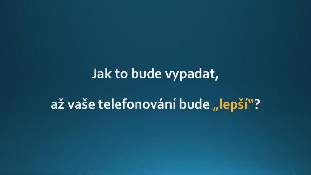 Jak se zlepšit v telefonování Slide 2