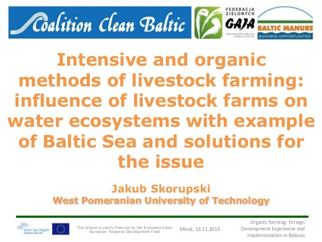 Intensive and organic methods of livestock farming: influence of livestock farms on water ecosystems with example of Balti...