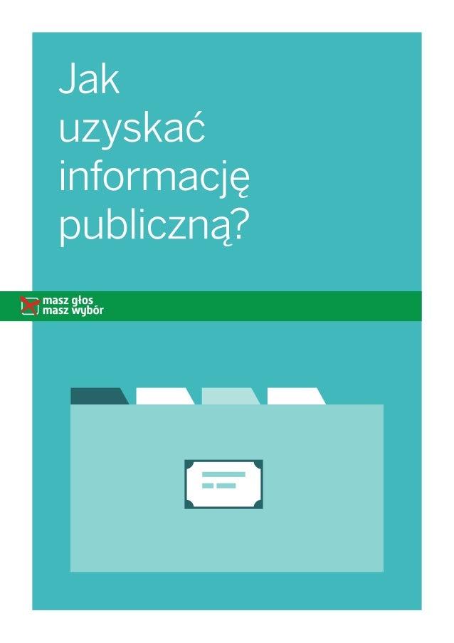 2 Co to jest informacja publiczna? Artykuł 61 ust. 1 Konstytucji RP mówi że, obywatel ma prawo do informacji odziałalnoś...