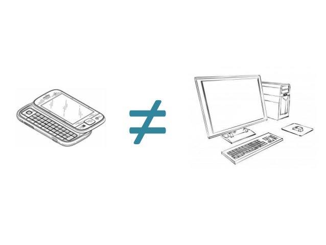 Mobilní zařízení je jiné!        Mobile                           Desktop•   Menší zobrazovací plocha    •   Velká zobrazo...